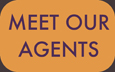 Meet Our Agents